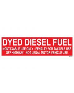 "Dyed Diesel Fuel Pump Decal 4"" x 13.5"""