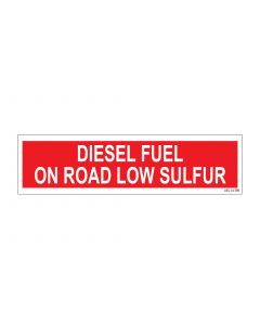 "3"" X 12"" DIESEL FUEL - ON ROAD - LOW SULFUR Pump Decal"