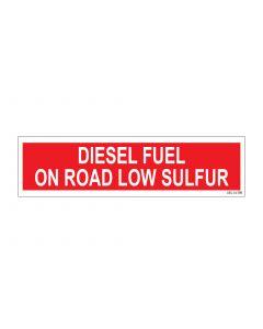 """3"""" X 12"""" DIESEL FUEL - ON ROAD - LOW SULFUR Pump Decal"""