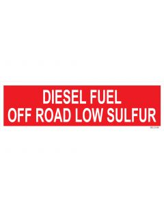 "4"" X 13.5"" DIESEL FUEL - OFF ROAD - LOW SULFUR PUMP Decal"