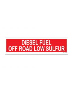 "3"" X 12"" DIESEL FUEL - OFF ROAD - LOW SULFUR Pump Decal"